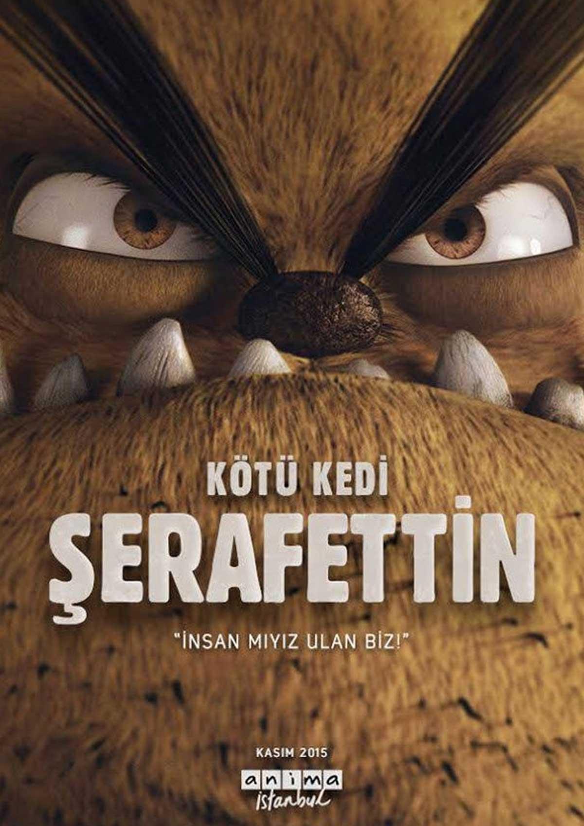Kötü Kedi Şerafettin film afişi
