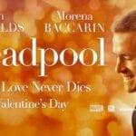 deadpool sevgililer gunu 150x150 Deadpool Sevgililer Günü görselleri geldi
